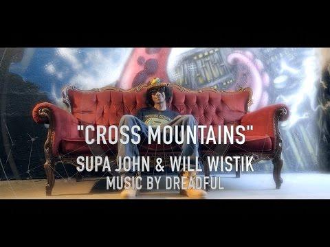 Xxx Mp4 CROSS MOUNTAINS SUPA JOHN WILL WISTIK MUSIC BY DREADFUL 3gp Sex