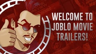 Welcome to the JoBlo Movie Trailers Channel!