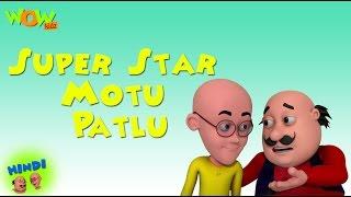 Super Star Motu Patlu - Motu Patlu in Hindi - 3D Animation Cartoon for Kids -As seen on Nickelodeon