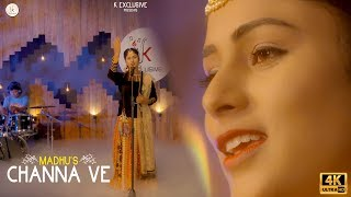 MADHU - CHANNA VE |  Latest Punjabi Songs 2018 | K Exclusive