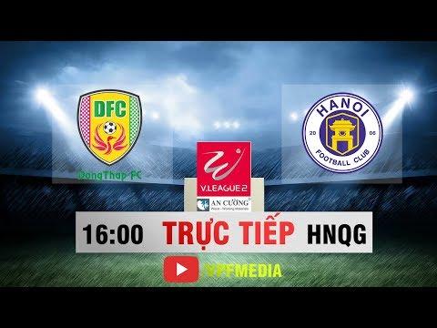 FULL | Đồng Tháp vs Hà Nội B | HNQG 2018 - VPF Media