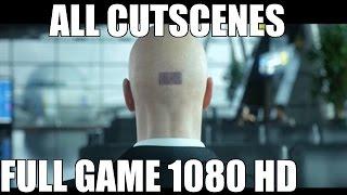 Hitman (2016) - All Cutscenes - Full Game Movie 1080 HD