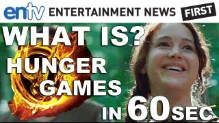 'Hunger Games' In 60 Seconds: What Is 'Hunger Games' Explained In 60 Seconds: ENTV