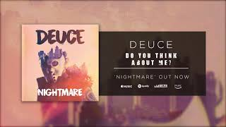 Deuce - Do You Think About Me (Official Audio)