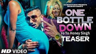 One Bottle Down TEASER | Yo Yo Honey Singh | T-SERIES