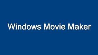 Windows Movie Maker - A Brief History
