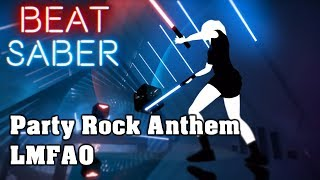 Beat Saber - Party Rock Anthem - LMFAO (custom song) | FC
