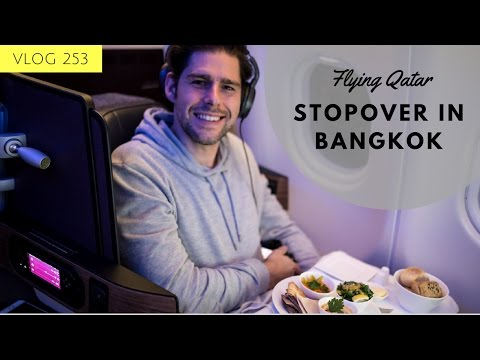 STOPOVER IN BANGKOK QATAR A330 300 NEW BUSINESS CLASS BEST BUSINESS CLASS 2017 TRAVEL VLOGGER