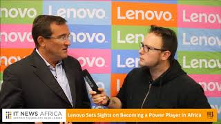 Lenovo sets sights on becoming a power player in Africa