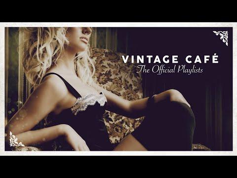 Vintage Café Lounge Music 2020 4 Hours