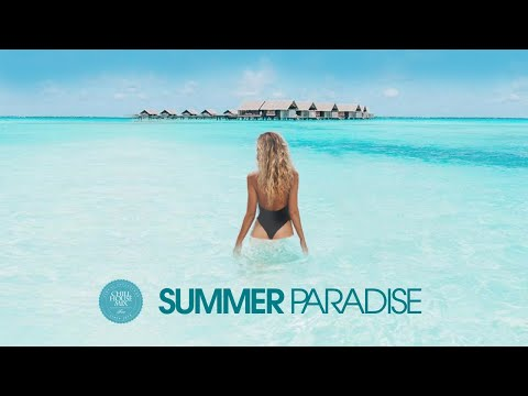 Download Lagu Summer Paradise (Best Of Tropical Deep House Music | Chill Out Mix) MP3