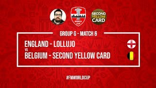 England vs Belgium | Lollujo vs SecondYellowCard | Football Manager 2018 | #FMWorldCup