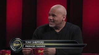 Producer/Engineer Tony Shepperd - Pensado's Place #312