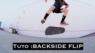 Tuto : Backside Flip [FR]