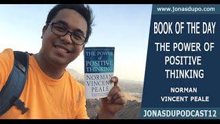 The Power of Positive Thinking | JonasDuPodcast12