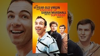 The 41 Year Old Virgin Who Knocked Up Sarah Marshall and Felt Superbad About It (R-Rated Version)