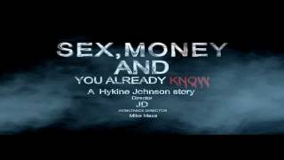 sex money and you already know trailer (Official movie trailer)