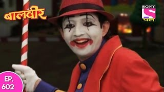 Baal Veer - बाल वीर - Episode 602 - 16th May 2017
