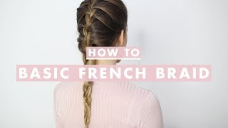 How To French Braid: Hair Tutorial For Beginners | Luxy Hair