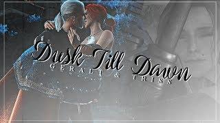 Dusk Till Dawn || Geralt x Triss