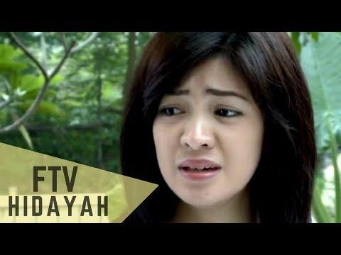 FTV Hidayah 98 Jual Ginjal Demi Anak Durhaka