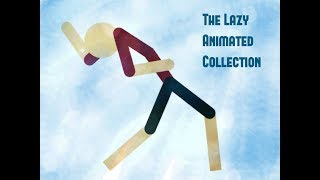 Stick nodes | THE LAZY ANIMATED COLLECTION! [300 Sub Special!]