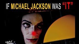 "If MICHAEL JACKSON was ""IT"" (Parody)"