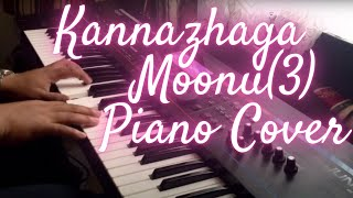 Kannazhaga - Moonu(3) - Piano Cover