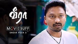 Veera - Moviebuff Sneak Peek 3   Krishna Kulasekaran, Aishwarya Menon - Directed by Rajaraman