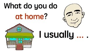 At Home | Everyday Actions | English Speaking Practice | ESL | EFL