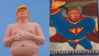 'Super Trump' and 'Naked Trump' both ...
