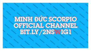 INTRO OF My CHANNEL |  OFFICIAL - Minh Đức Scorpio Official CHANNEL