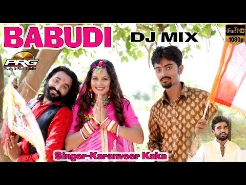 बाबुडी नाचे DJ पे | बाबा रामदेवजी न्यू सोंग | Babudi Nache DJ MIX | Karanveer Kaka | PRG