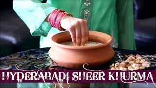 Hyderabadi Sheer Khurma - How to Make Authentic Sheer Qurma at Home - Eid Special Easy Simple Tasty