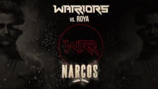 WARRIORS Vs. ROYA - NARCOS - FREE DOWNLOAD