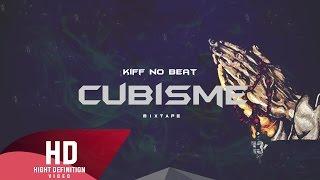 KIFF NO BEAT - Chambre 13 (Explicit) [HD] CUBISME