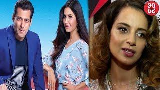 Salman Recommending Katrina To Aamir? | Kangana Vows To Remain Unabashed