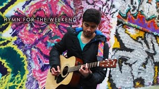 Coldplay - Hymn For The Weekend ( Cover ) On iTunes