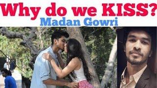 Why do we KISS? 😘   Tamil   Madan Gowri   MG