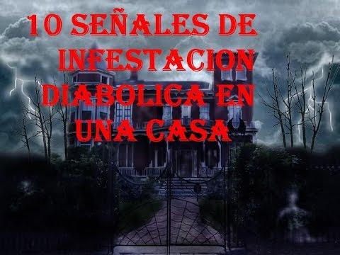 10 SEÑALES DE INFESTACION DIABOLICA EN TU CASA