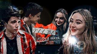 Josh & Maya   I'll Be