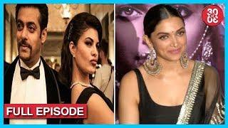 Salman Didn't Allow Photographers On The Sets Of 'Race 3'   Deepika Padukone On Depression & More