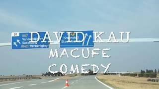 MACUFE COMEDY 2017 | David Kau Bloemfontein