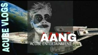 AANG   2018   NEW BANGLA SHORT FILM   ACUBE VLOGS.