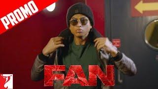 """Sanki Hai Woh"" | FAN Dialogue Promo | Shah Rukh Khan"