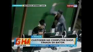 BT: Customer ng computer shop, tinaga sa batok