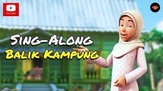Upin & Ipin - Balik Kampung [Sing-Along]