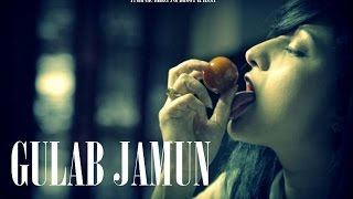 GULAB JAAM (Horror/Erotic)