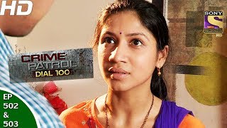 Crime Patrol Dial 10-क्राइम पेट्रोल-Ep 502 & 503-Kidnap&Murder Case, Maharashtra-12th Jun, 2017