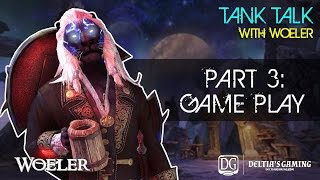 ESO Tank Talks with Woeler [Part 3 Gameplay]